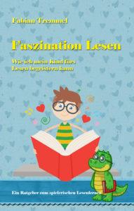 Cover Fabian Tremmel Faszination Lesen