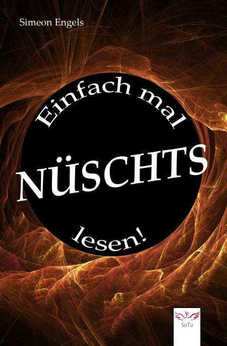 Siemeon Engels - Einfach mal NÜSCHTS lesen!