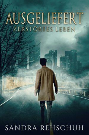 Sandra Rehschuh - Ausgeliefert - Cover.